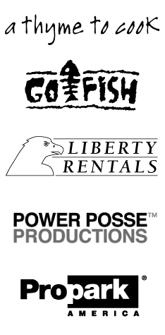 A Thyme To Cook, Go Fish, LibertyRentals. Power Posse Productions, ProPark