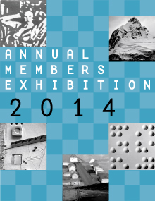 Annual Members Exhibition 2014