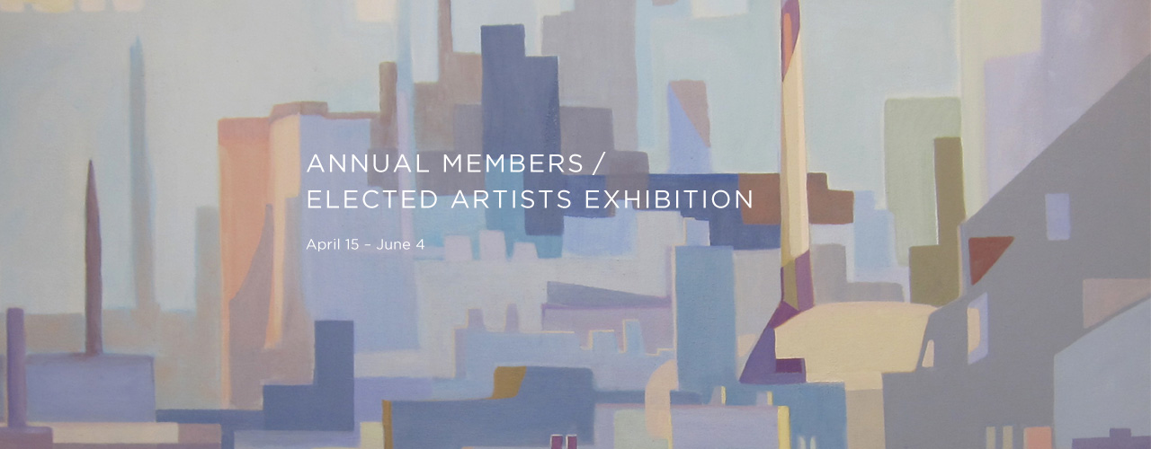 Annual Members / Elected Artists Exhibition