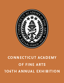 Connecticut Academy of Fine Arts 106th Annual Exhibition