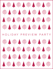 Holiday Preview Party