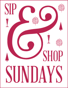 Sip & Shop Sundays