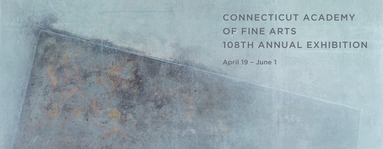 CAFA 108th Annual Exhibition